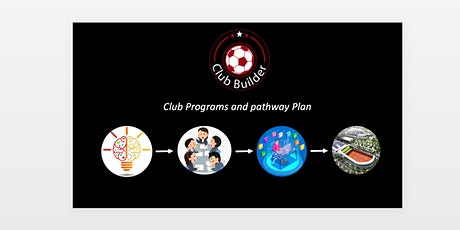 Club Builder 2035  | Club programs and pathway plan tickets