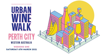 Urban Wine Walk Perth City (Weekend 1) tickets