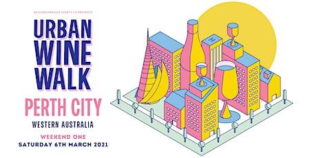 Urban Wine Walk Perth City (Weekend 1) tickets