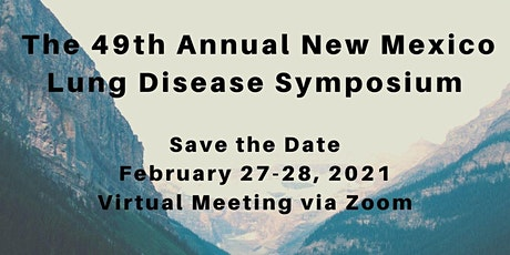 49th Annual New Mexico Lung Disease Symposium tickets