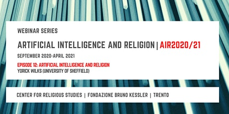 Artificial Intelligence and Religion – AIR2020/21, twelfth episode biglietti