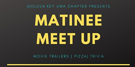 Matinee Meet Up tickets