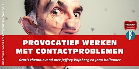 Thema-avond Provocatief Coachen: werken met contactproblemen tickets