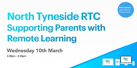 North Tyneside RTC: Supporting Parents with Remote Learning tickets