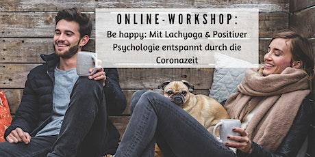 Entspannt durch die Coronazeit: Mit Lachyoga & Positiver Psychologie Tickets