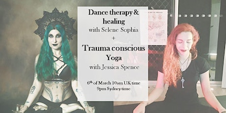 Dance Therapy & Healing + Trauma Conscious Yoga tickets