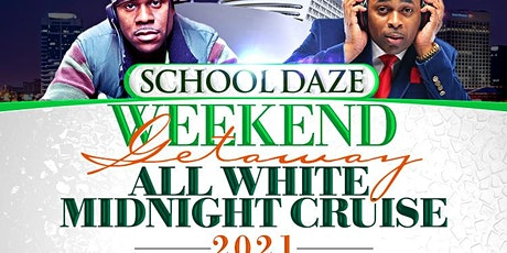 SCHOOLDAZES WEEKEND - THROWBACK KICKOFF,  DAYPARTY & ALL WHITE YACHT FINALE tickets