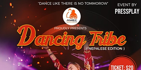 Dancing Tribe (Nepalese Edition) tickets