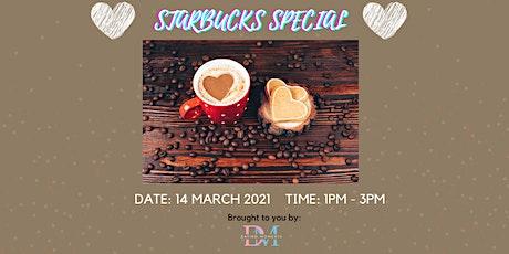 Starbucks Special!(virtual event) tickets