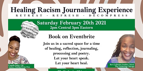 Healing Racism Journaling Experience - Virtual Retreat - It's Time! tickets