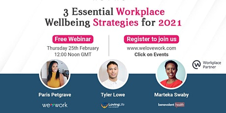 3 Essential Workplace Wellbeing Strategies for 2021 tickets