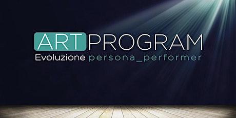ART PROGRAM Evoluzione persona_performer biglietti