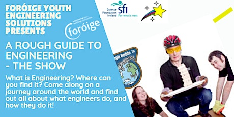 A Rough Guide to Engineering - The Show tickets