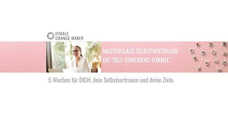Masterclass Selbstvertrauen - Die Self Confidence Formel Tickets