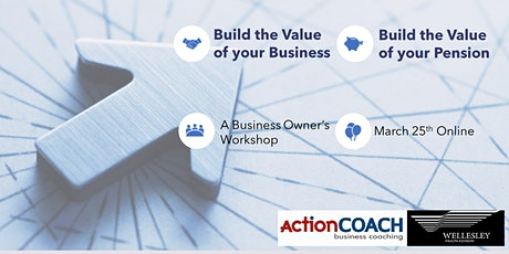 Building Business Value and Personal Wealth in 2021 tickets