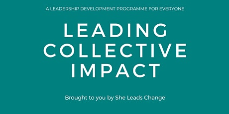 Leading Collective Impact : a graduation showcase tickets