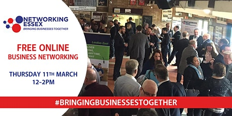 (FREE) Networking Essex online 11th March between 12pm-2pm Tickets