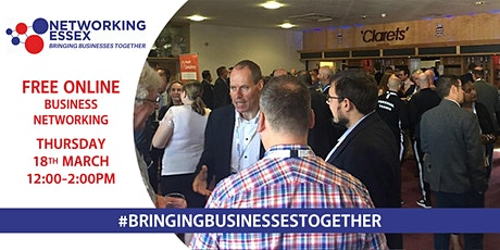 (FREE) Networking Essex online 18th March between 12pm-2pm Tickets