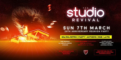 THE STUDIO REVIVAL 20TH ANNIVERSARY REUNION PARTY tickets