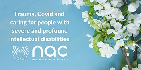 Trauma, COVID 19 and severe and profound intellectual disabilities tickets
