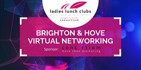 Virtual Brighton & Hove Ladies Lunch Club - 6th April 2021 tickets