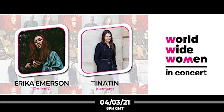 Erika Emerson & TINATIN - Worldwide Wo+men in Concert #7 tickets