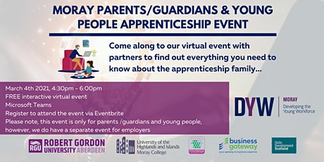 Moray Parents/Guardians & Young People Apprenticeship Event tickets