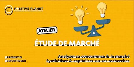 """Atelier """"Etude de Marché"""" billets"""