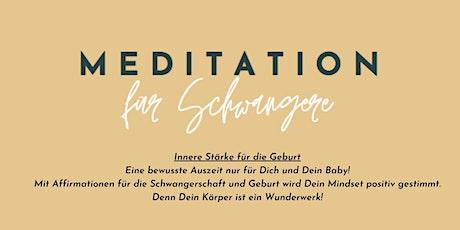 Innere Stärke für die Geburt - Meditation für Schwangere Tickets