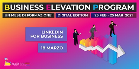 Linkedin for Business | BEP Web Edition biglietti
