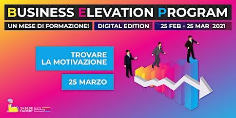 Motivazione | BEP Web Edition biglietti