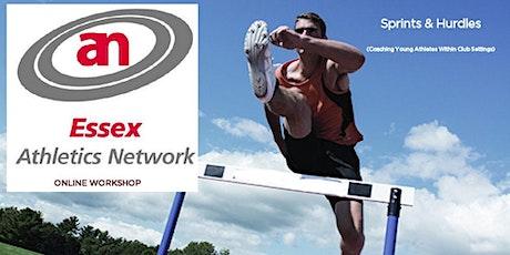 Essex Athletics Network Online Workshop;  Sprints & Hurdles tickets
