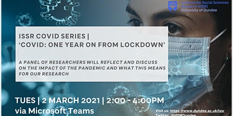 ISSR COVID Series | COVID: One Year on from Lockdown tickets