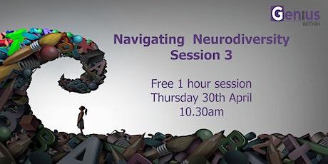 Navigating Neurodiversity - Session 3 tickets