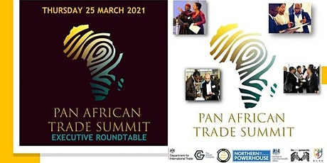 Pan African Trade Summit: Executive Roundtable tickets