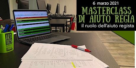 MASTERCLASS DI AIUTO REGIA biglietti