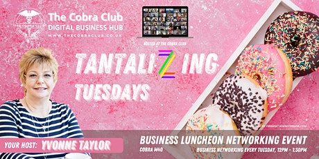 Tantalizing Tuesday - Business Networking Event, Oxfordshire, Milton Keynes tickets