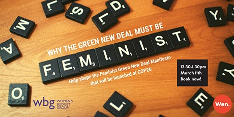 WHY THE GREEN NEW DEAL MUST BE FEMINIST! - WEBINAR tickets