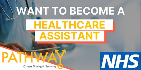 Interested in becoming a Healthcare Assistant? NHS Insight Event tickets