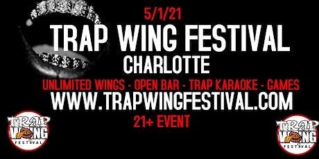 Trap Wing Festival Charlotte tickets