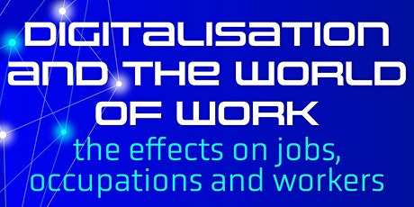 Digitalisation and the world of work tickets