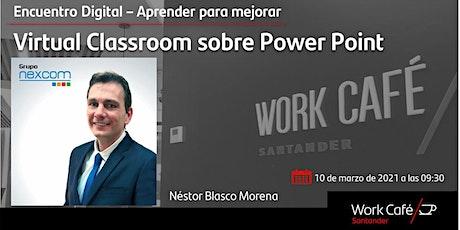 Aprender para mejorar _ Virtual Classroom sobre PowerPoint entradas