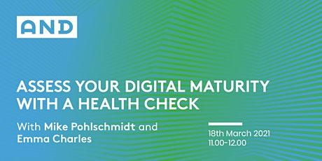 Assess Your Digital Maturity With A Health Check tickets