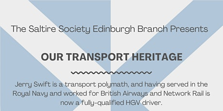 Jerry Swift on Our Transport Heritage tickets