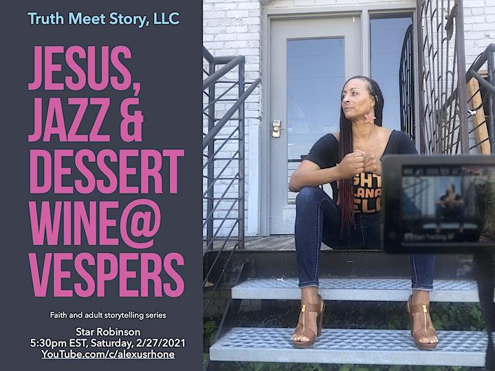 Jesus, Jazz & Dessert Wine@Vespers - Star Robinson (2/27) image