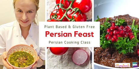 Persian Feast – Plant Based and Gluten Free Persian Cooking Class tickets