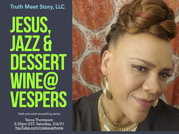 Jesus, Jazz & Dessert Wine@Vespers, featuring Tecca Thompson (3/6) image