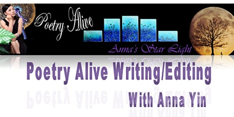 Online Poetry Alive Writing/Editing Workshop with Anna Yin tickets