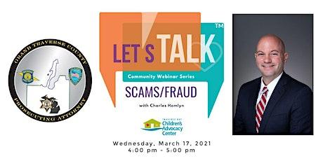 Let's Talk! Scams & Fraud w/ Charles Hamlyn tickets