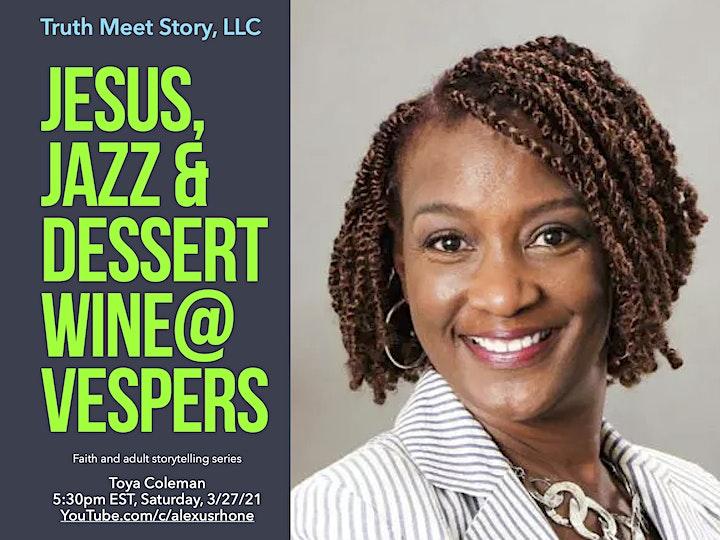 Jesus, Jazz & Dessert Wine@Vespers, featuring Toya Coleman (3/27) image